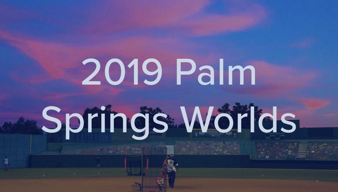 CSNSA World Series Palm Springs